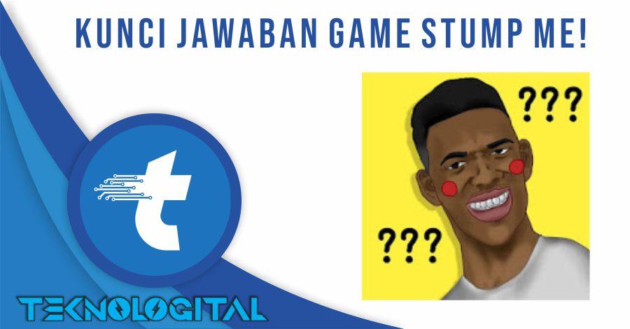 JAWABAN STUMP ME